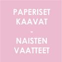 Paperiset kaavat - Naisten vaatteet