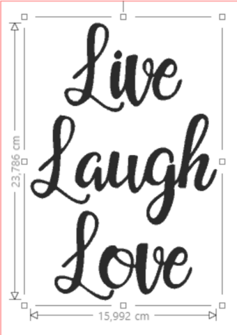Live Laugh Love- silityskuva