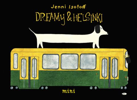 Dreamy & Helsinki
