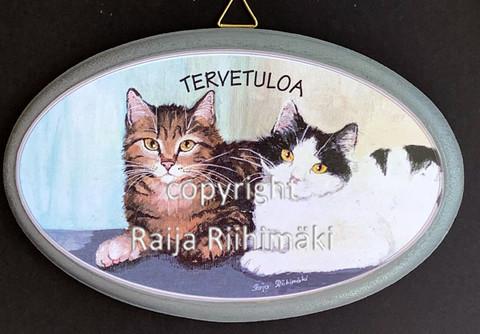 Tervetuloa kyltti, 2 kissaa