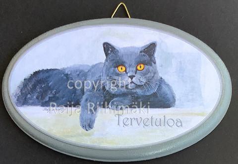 Tervetuloa kyltti, harmaa kissa