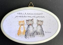 Ovikyltti kissan palvelijat, 3 kissaa