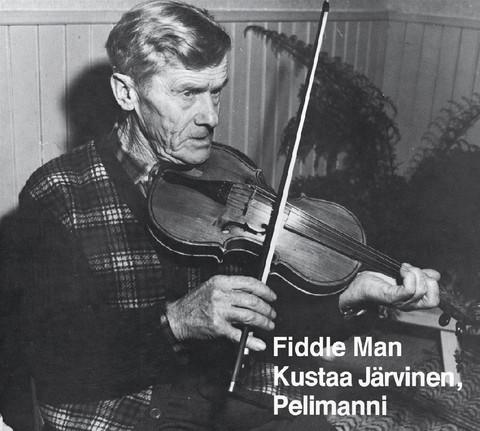 Fiddle Man Kustaa Järvinen