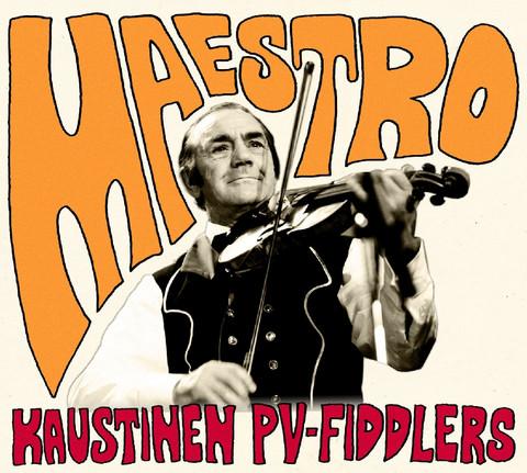 Kaustinen PW-Fiddlers: MAESTRO