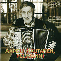 Aapeli Hautanen, pelimanni