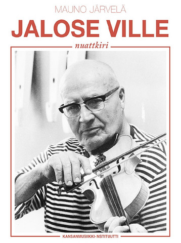 Jalose Ville nuattkiri - The Fiddle Tunes of Viljo Jalonen