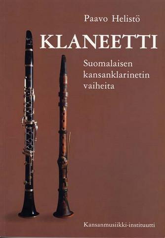 Klaneetti - Suomalaisen kansanklarinetin vaiheita