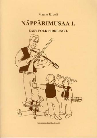 Näppärit: Näppärimusaa 1: Easy folk fiddling