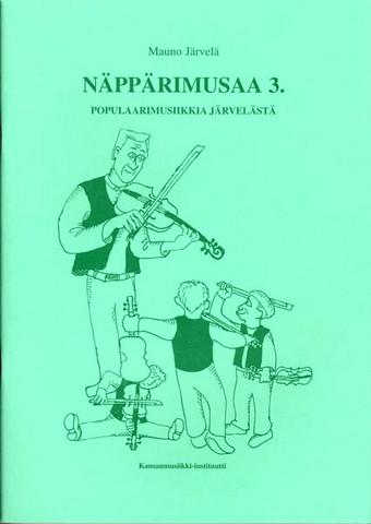 Näppärit: Näppärimusaa 3: Popular music from Järvelä