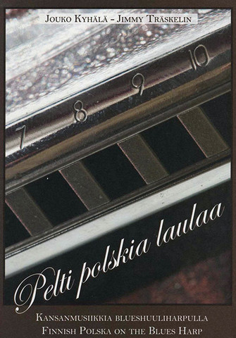 Pelti polka laulaa - Finnish Polska on the Blues Harp