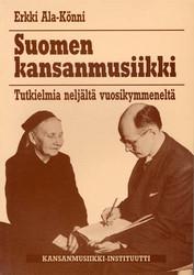 Suomen kansanmusiikki - Tutkielmia neljältä vuosikymmeneltä
