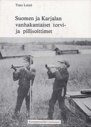 Suomen ja Karjalan vanhakantaiset torvi- ja pillisoittimet