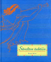 Sävelten tahtiin - Populaarimusiikki Suomessa ennen itsenäisyytt