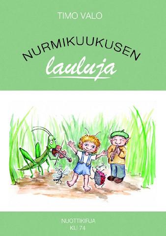 Timo Valo: Nurmikuukusen lauluja -sheet music