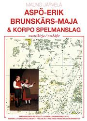 Aspo-Erik, Brunskärs-Maja & Korpo Spelmanslag