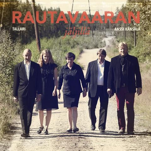 Tallari & Anssi Känsälä: Rautavaaran jäljillä