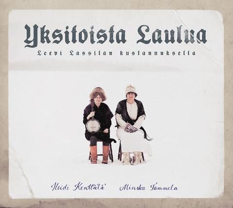 Heidi Kenttälä & Minsku Tammela: Yksitoista laulua Leevi Lassilan kustannuksella