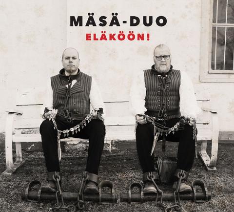 Mäsä-duo: Eläköön