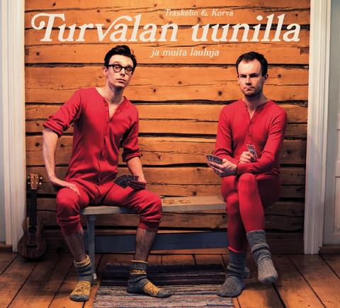 Träskelin & Korva: Turvalan uunilla ja muita lauluja