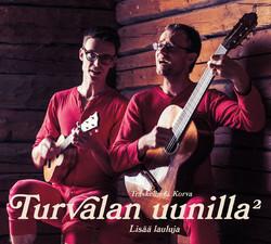 Träskelin & Korva: Turvalan uunilla - lisää lauluja