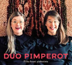Duo Pimperot - Piika huusi pinkotinta