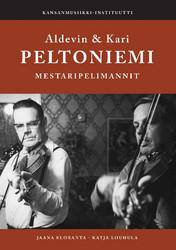 Aldevin & Kari Peltoniemi, mestaripelimannit