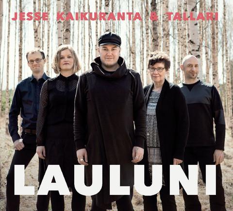 Jesse Kaikuranta & Tallari: Lauluni