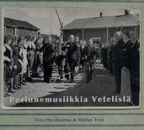 Tero Hyväluoma & Matias Tyni: Perinnemusiikkia Vetelistä