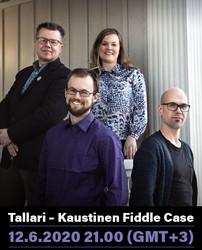 CONCERT TICKET (streaming): Tallari – Kaustinen Fiddle Case  12.6.2020 21.00 (GMT+3)