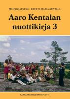 Aaro Kentalan nuottikirja 3