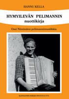 Hymyilevän Pelimannin nuottikirja. Ossi Niinimäen pelimannimusiikkia