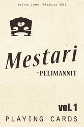 Mestaripelimannit -playing cards vol. 1
