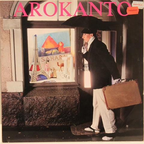 Arokanto: Iskelmälaulaja Arokanto
