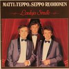 Matti & Teppo ja Seppo: Lauluja sinulle