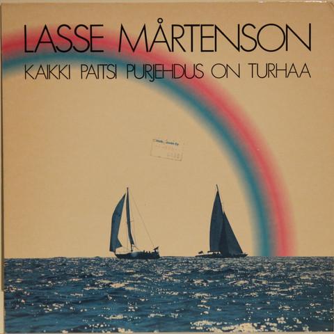 Mårtenson Lasse: Kaikki paitsi purjehdus on turhaa