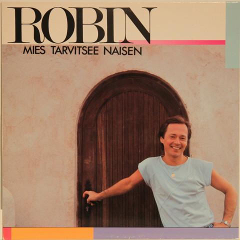 Robin: Mies tarvitsee naisen