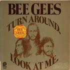 Bee Gees: Turn Around, Look at Me