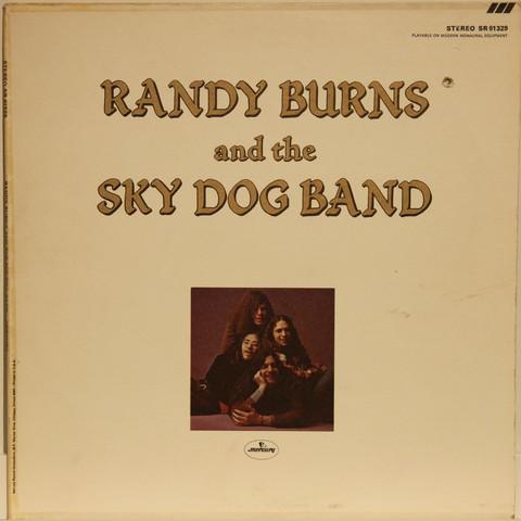 Burns Randy And The Sky Dog Band