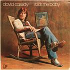 Cassidy David: Rock Me Baby