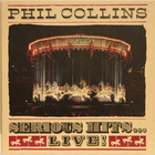 Collins Phil: Serious Hits… Live!