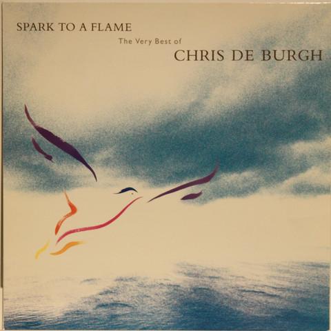 De Burgh Chris: Spark To a Flame, The Very Best of Chris De Burgh