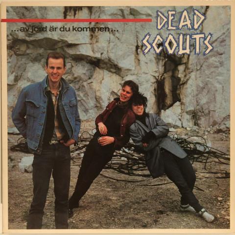 Dead Scouts: …av jord är du kommen…