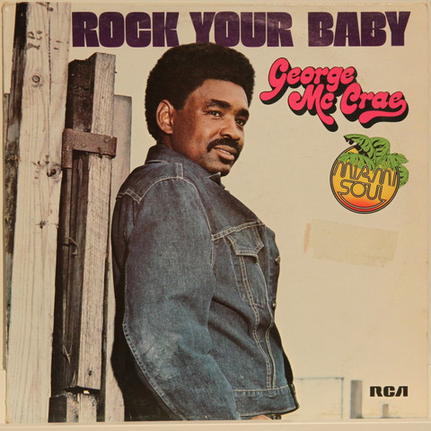 McCrae George: Rock You Baby