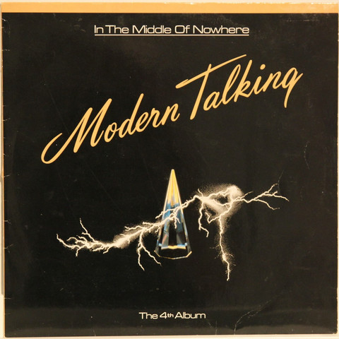 Modern Talking: In The Middle Of Nowhere - The 4th Album