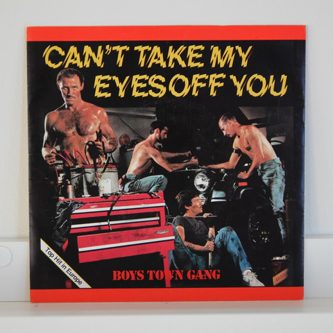 Boys Town Gang: Can't Take My Eyes Off You
