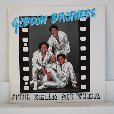 Gibson Brothers: Que Sera Mi Vida