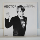 Hector: Tilulilu / Bom-Bau-Bau