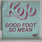 Kojo: Good Foot / So Mean
