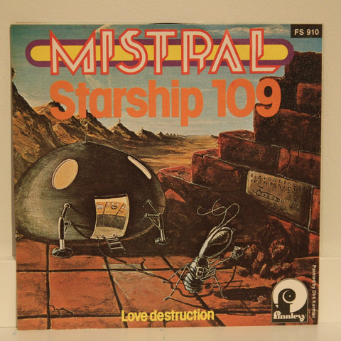Mistral: Starship 109 / Love Destruction