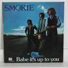 Smokie: Babe It's Up To You